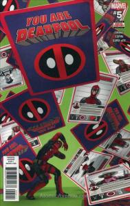 You Are Deadpool #5 VF/NM; Marvel | save on shipping - details inside