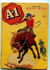 A-1 COMICS #8 1947-RODEO RYAN-CHARLES M. QUINLAN-G