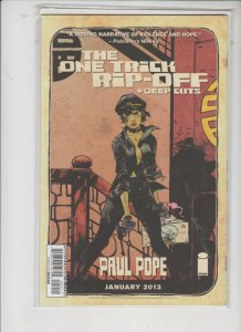THE ONE TRICK RIP-OFF + DEEP CUTS #1 2013 IMAGE / NM / NEVER READ