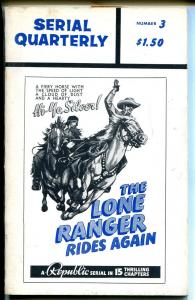 Serial Quarterly #3 1966-serial synopsis-Lone Ranger-Batman-Spider-VG
