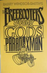 Barry Windsor-Smith's The Freebooters/Young Gods/The Paradoxman 5x8 ashcan