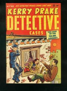 KERRY DRAKE DETECTIVE CASES #17 1949-KITTY CARSON-BOB POWELL-good G