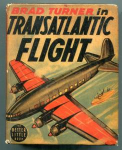 Brad Turner in Transatlantic Flight Big Little Book #1425