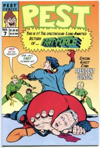 PEST COMICS #7, NM, President Clinton in Peril, 1997, more Indy's in store
