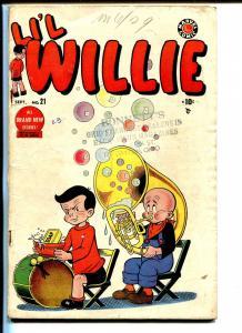 Li'l Willie #21 1949-Marvel-tuba cover-post WWII humor-VG