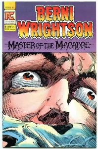 BERNIE WRIGHTSON, NM, Master of  the Macabre #1, Horror, more BW in store