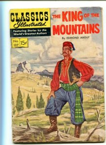 Classics Illustrated 127 GD/GD+ King of the Mountains 1st Edition