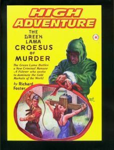 HIGH ADVENTURE #74-GREEN LAMA-CROESUS OF MURDER-RICHARD FOSTER *REPRINT* NM