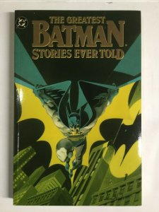 The Greatest Batman Stories Ever Told Near Mint Nm Tpb Sc First Print Dc Comics
