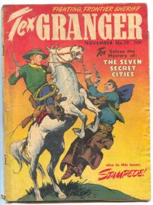 Tex Granger #19 1948- Seven Secret Cities- Golden Age Western incomplete