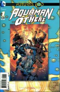 Aquaman and the Others: Futures End #1 VF/NM; DC   save on shipping - details in