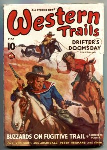 Western Trails Pulp May 1939- Drifter's Doomsday FN-