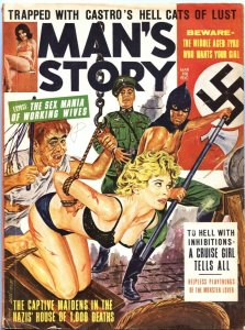 MAN'S STORY-MAR 1964-NAZI TORTURE COVER-CHEESECAKE-WAR--BONDAGE-PULP THRILL
