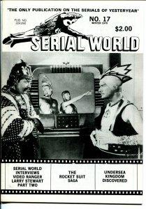 Serial World #17 1979-Undersea Kingdom-Rocket Suit Saga-movie serials-FN