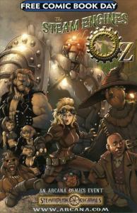 Arcana Studio Presents The Steam Engines of Oz FCBD #1 VF/NM; Arcana | save on s