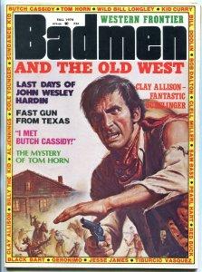 Badmen and the Old West Magazine Fall 1974- John Wesley Hardin FN