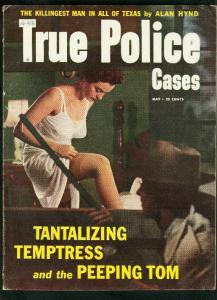 TRUE POLICE CASES-MAY 1954-STOCKING COVER-ALAN HYND-PEEPING TOM VG