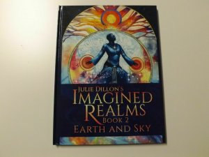 Julie Dillon's Imagined Realms Book 2 Earth and Sky HC (Signed)
