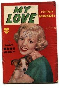 MY LOVE #3 1950-ROMANCE-PHOTO COVER-BOUND & GAGGED BABE VG-