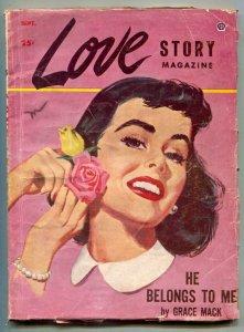 Love Story Pulp September 1954- He Belongs to Me VG