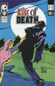 Kiss of Death #1 FN; Acme | save on shipping - details inside