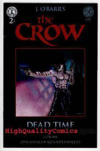 CROW ; DEAD TIME #2, NM, James O'Barr, Kitchen Sink, 1996