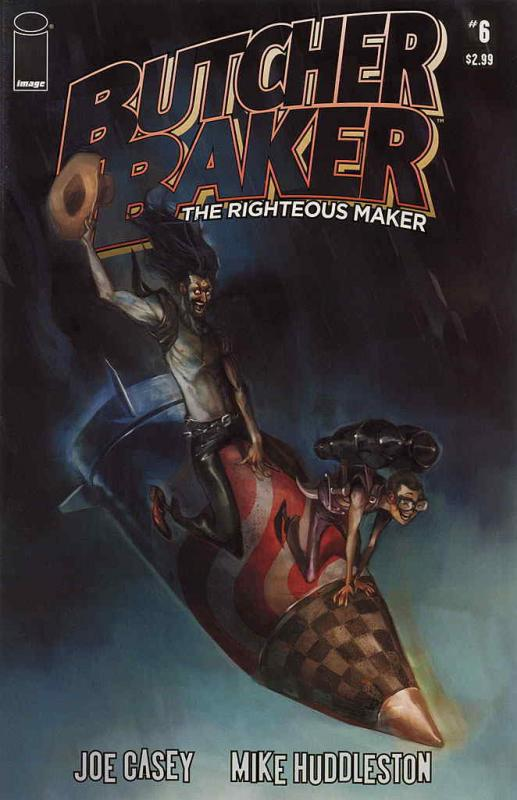 Butcher Baker, Righteous Maker #6 VF/NM; Image | save on shipping - details insi