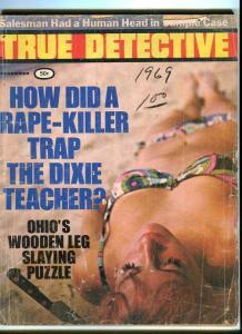 TRUE DETECTIVE-NOVEMBER/1969-WOODEN LEG-HUMAN HEAD-VIRGINIA'S NO.1 P/FR
