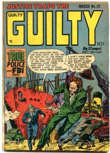 JUSTICE TRAPS THE GUILTY #24 ROBBERY COVER 1950 CRIME VG