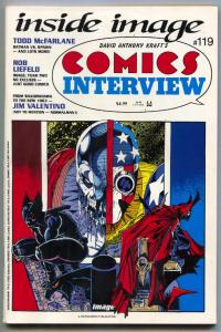 Comics Interview #119 1993- Liefeld- McFarlane- Jim Valentino