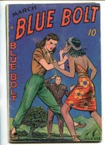 BLUE BOLT VOL 6 #8-1945-NOVELTY PRESS-GIRL FIGHT-TOM GILL-SGT SPOOK-vg