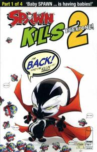Spawn Kills Everyone Too #1A VF/NM; Image   save on shipping - details inside