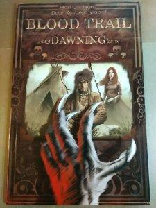 Blood Trail : Dawning by Matt Cochran and Michael Cochran (2013, Tpb)