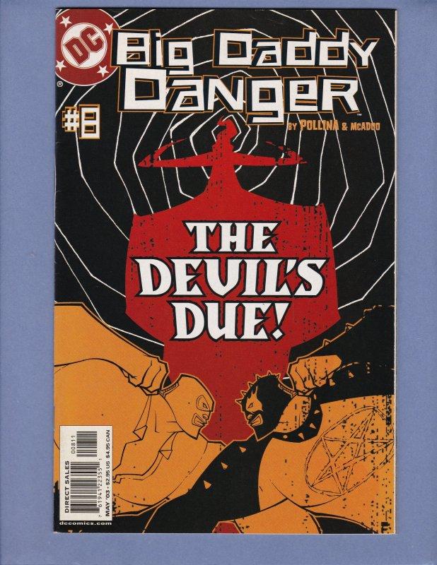 Big Daddy Danger #8 VF/NM DC 2003
