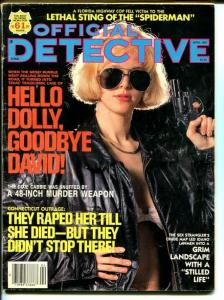 Official Detective Magazine April 1991-True Crime- Fanatics Executed The Guru
