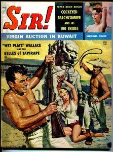 Sir! 1/1956-Volitant-Oriental villain-bound babe-decapitation-spicy pulp-VG