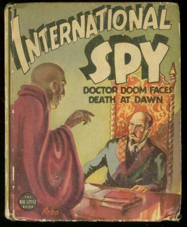 INTERNATIONAL SPY #1148-BIG LITTLE BOOK-DR DOOM ORIENTA VG