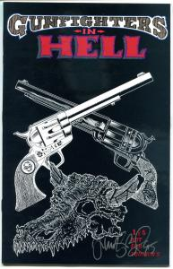 GUNFIGHTERS in HELL #1, VF/NM, Western Horror, Signed by Tim Vigil, 1993