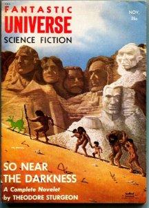FANTASTIC UNIVERSE SCIENCE FICTION-Nov 1955-Pulp-THEODORE STURGEON-RARE Sci-Fi