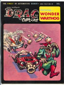Drag Cartoons #33 1966-Wonder Warthog-Gilbert Shelton- FN