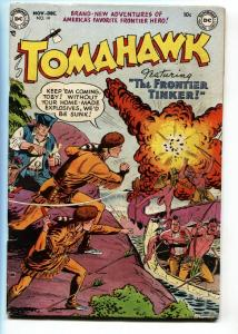 TOMAHAWK #14 1952 DC WESTERN  EXPLOSION COVER GOLDEN AGE VG