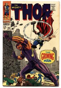 Thor #140 comic book 1967- Marvel Silver Age  Growing Man FN+