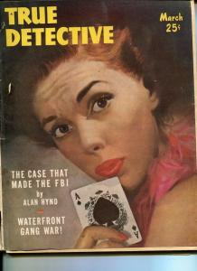 TRUE DETECTIVE -MARCH 1951-G-HARD BOILED-SPICY-RAPE-MURDER-BLACKMAIL-EXTORTION G