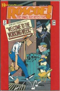 Roscoe! The Dawg, Ace Detective #2 VF/NM; Renegade   save on shipping - details