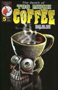 Too Much Coffee Man #5 (2nd) VF/NM; Adhesive | save on shipping - details inside