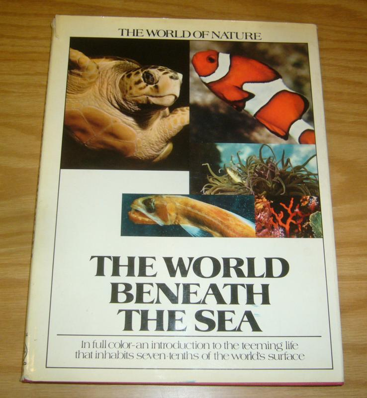 World of Nature: the World Beneath the Sea HC VG hardcover -  1972 book