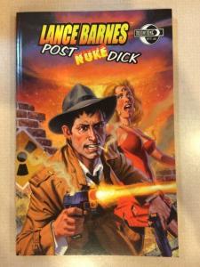 Lance Barnes Post Nuke Dick Tpb Moonstone