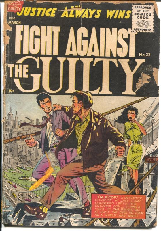 Fight Against The Guilty #23 1955- 1st post code and last series issue-P