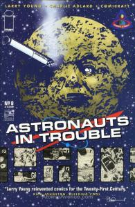 Astronauts In Trouble (Image) #8 VF/NM; Image | save on shipping - details insid