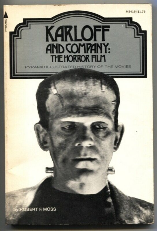 KARLOFF AND COMPANY-HORROR FILM HISTORY-FRANKENSTEIN-DRACULA-MUMMY